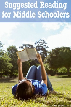Looking for great books that your middle schooler or tween will love? Encourage a passion for reading with our Suggested Reading for Middle Schoolers. SunshineandHurricanes.com