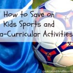 Ways to Save On Kids Sports and Extra-Curricular Activities