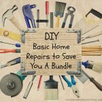 DIY - Home Repairs to Save You a Bundle