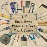 DIY – Save a Bundle By Handling Basic Home Repairs Yourself