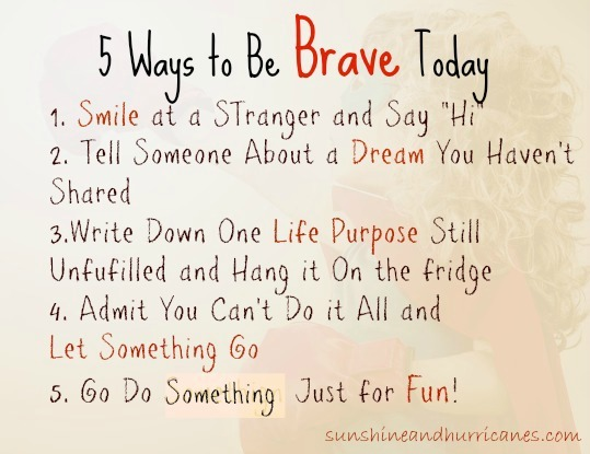 Five Ways to be BRAVE Today