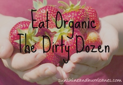 eating healthy on a budget - the dirty dozen