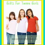 Great Gifts for Tweens