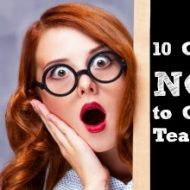 10 Gifts Not to Give a Teacher