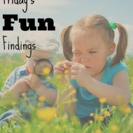Friday's Fun Findings – What We Are Loving This Week