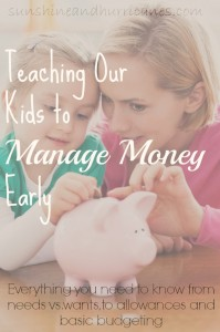 Teaching Our Kids to Manage Money Early - sunshineandhurricanes.com