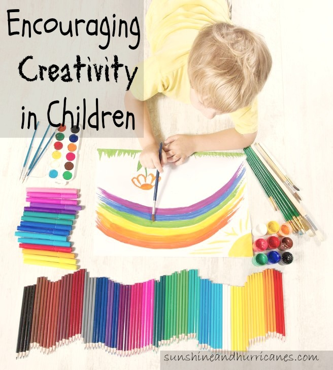 Encouraging Creativity in Children. sunshineandhurricanes.com