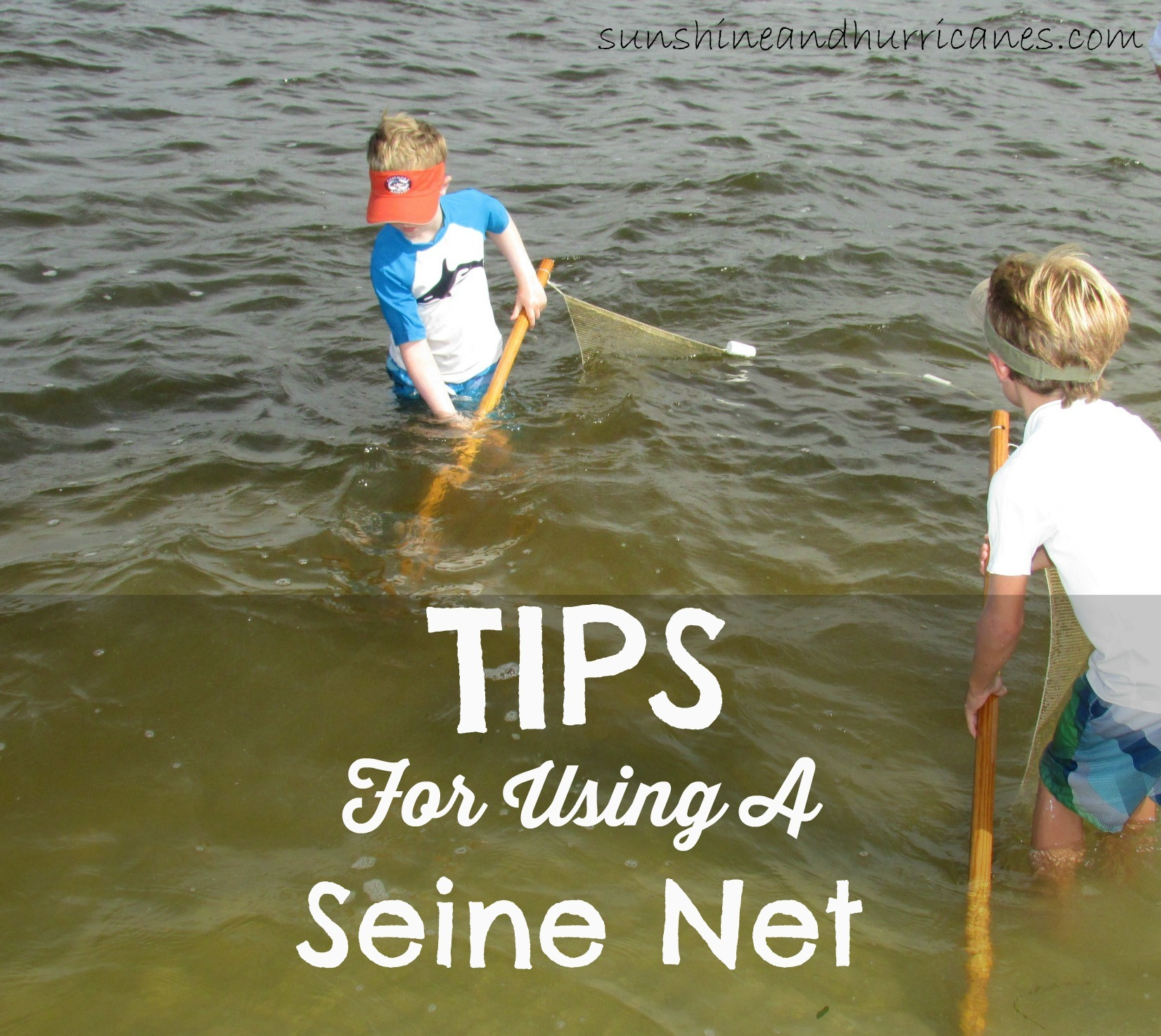 tips for using a seine net