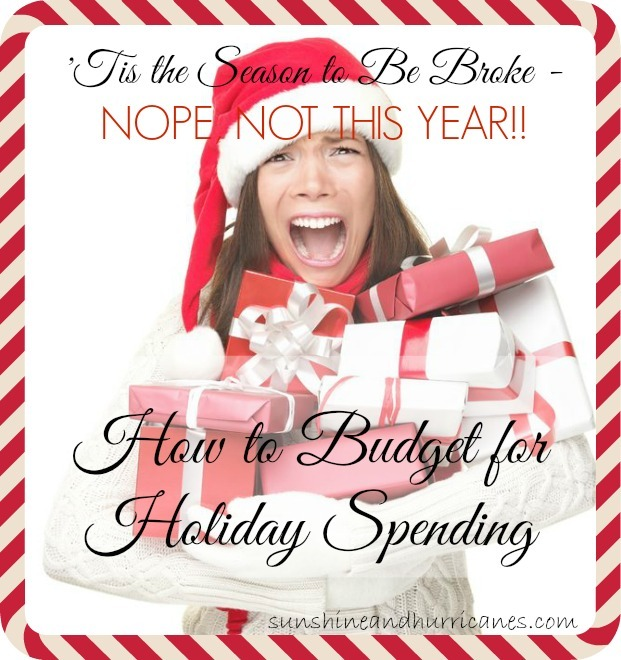 "Unless Santa will be lining your stocking with cash this season, you can't afford to wait until your enjoying Thanksgiving leftovers to begin budgeting for the holidays. Take a few proactive steps now and avoid having ""pay off credit cards"" as one of your New Year's resolutions.  Here's a few tips for how to Budget for Holiday Spending - Tis the Season to be Broke. Nope Not This Year!"