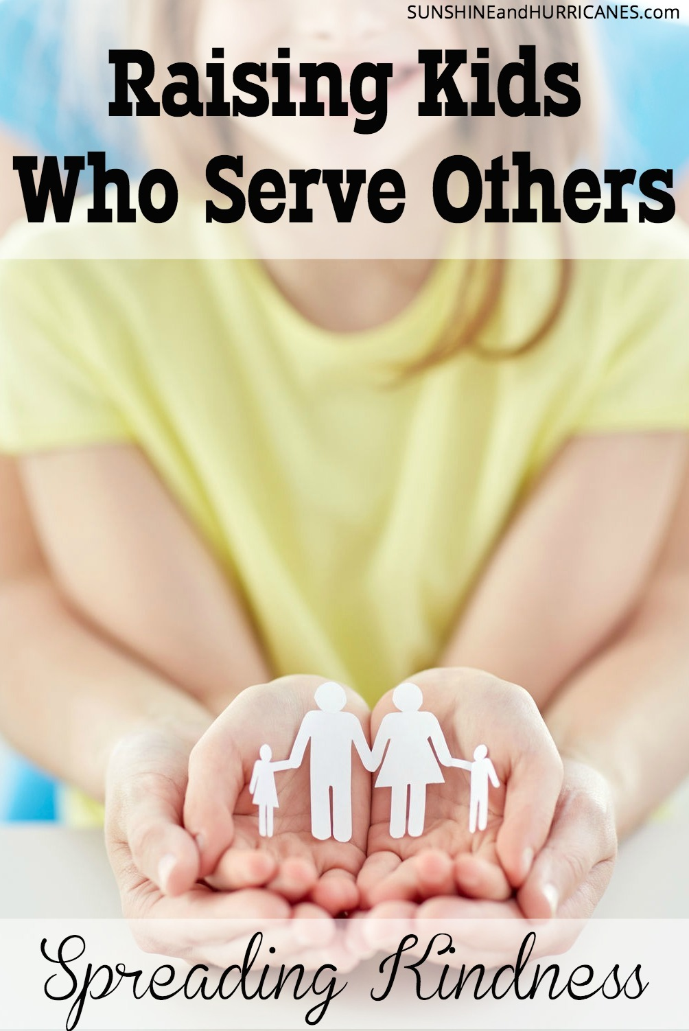 Do you want to raise children who are kind, compassionate and who are passionate about helping others? There are many ways to engage children in acts of service that will set habit for a lifetime. Our children have so much, they also need to know how to give back. Raising Kids Who Serve Others. Spreading Kindness. SunshineandHurricanes.com