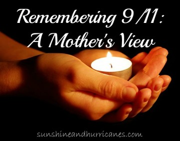 Remembering 911, a Mother's View