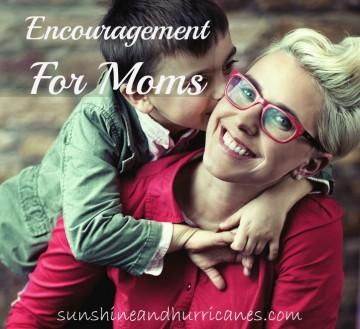 Encouragement For Moms