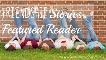 friendship Stories featured Reader