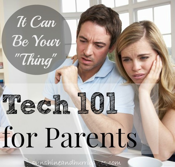 Technology 101 for Parents