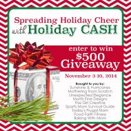 Spreading Holiday Cheer with Holiday Cash – $500 Giveaway