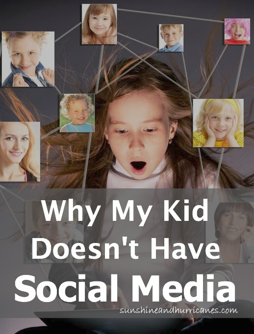 Why My Kid Doesn't Have Social Media