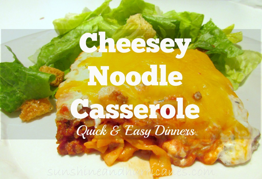 Cheesey Noodle Casserole is comfort food and a family favorite, great for the freezer or to take a friend. Easy and quick dinner idea.