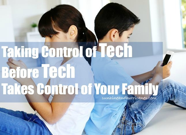 Taking Control of Technology Before Technology Takes Over Your Family