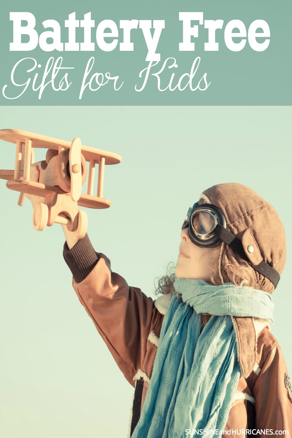 Do you wish that holidays and birthdays weren't always filled with gifts that light up, sing and go beep beep? If you long for more traditional gifts that aren't powered by batteries, but by imagination than these gift ideas are for you. Battery Free Gifts for Kids. SunshineandHurricanes.com