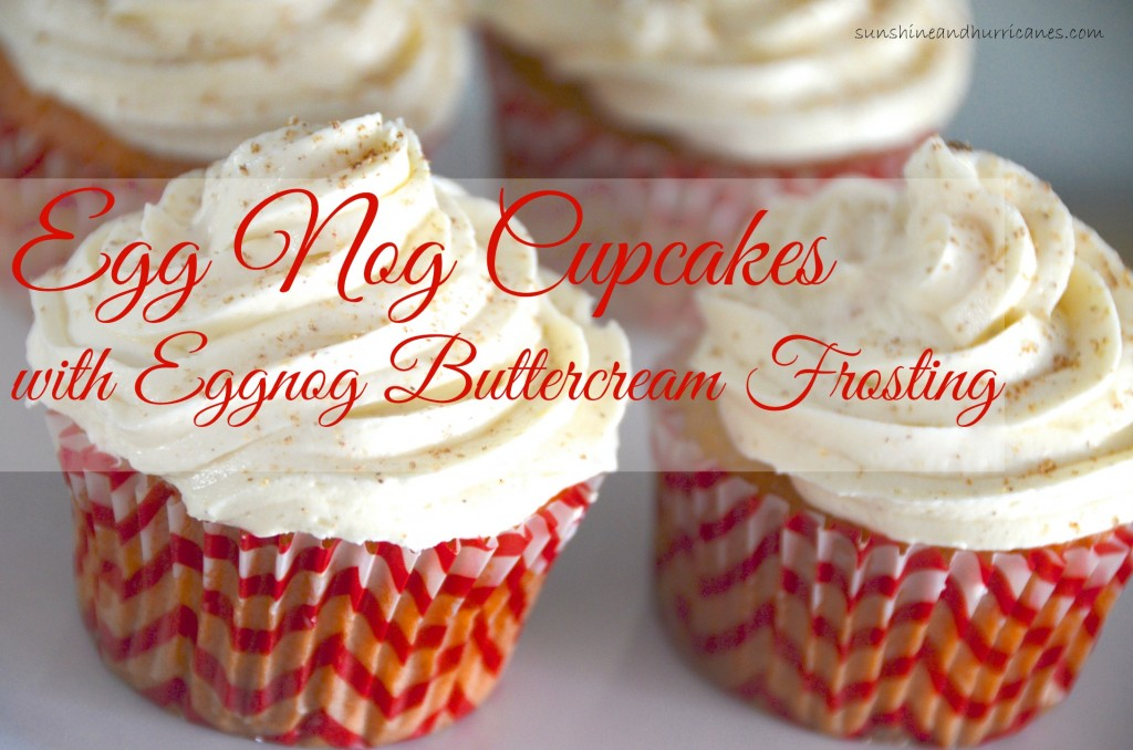 Egg Nog Cupcakes with Egg Nog Butter Cream Frosting