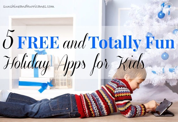 Get Five Free and Totally Fun Holiday Apps for Kids.  These are sure to keep the kids entertained on through the long holiday break!