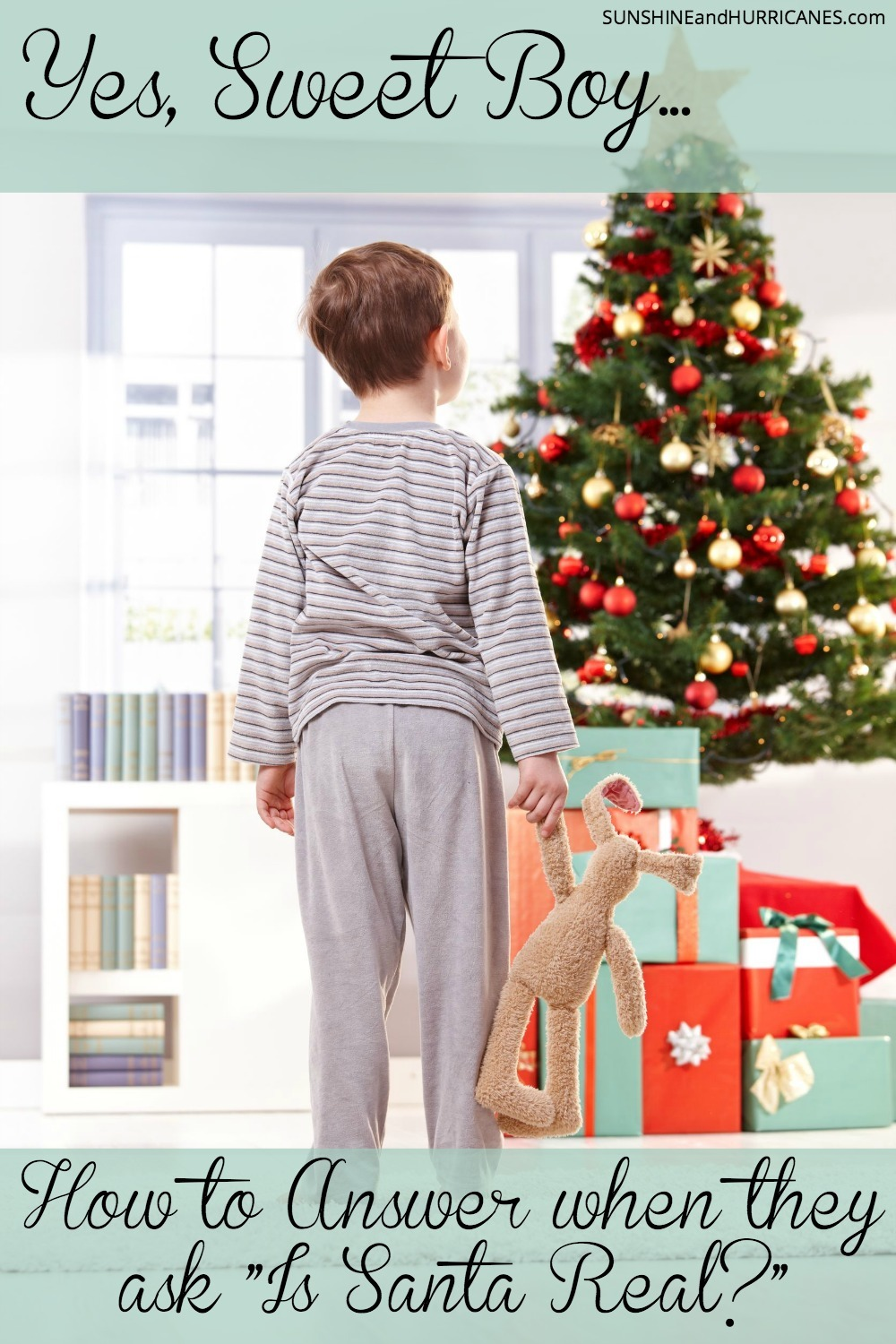 "Has your child started asking, ""Is Santa Real?"" Just because they are growing up, doesn't mean the magic has to end. Here's how I handled it when my son first started asking about Santa. Yes, Sweet Boy...How to Answer When They Ask ""Is Santa Real?"""