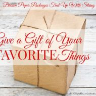 Give a Gift of Your Favorite Things