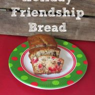 Holiday Friendship Bread