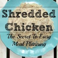 Shredded Chicken- Easy Meal Plan