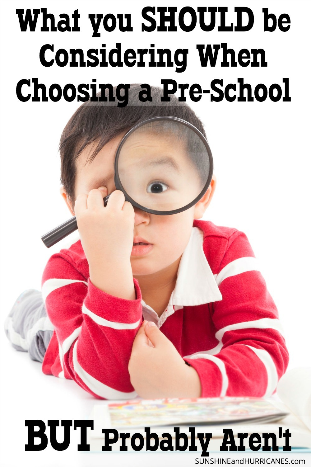 Looking for a great preschool for your child? There are some common factors that are important to almost all parents, but there are some other considerations that many newbie parents overlook. Let this mom of 4 help you navigate the process and make sure you are taking into consideration some important pieces of the puzzle that you should be considering, but probably aren't. SunshineandHurricanes.com