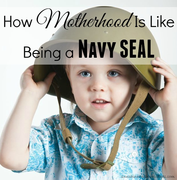 How Motherhood is Like Being a Navy SEAL. sunshineandhurricanes.com