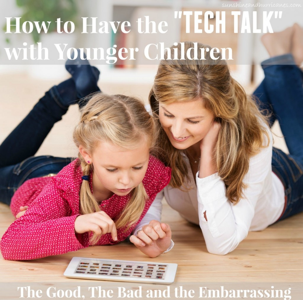 "Our children are living in a technology driven world. As parents, we need to be talking with them about all things ""tech"" from a young age. Yes, that means all the good, the bad and the embarrassing. Not sure where to start? No Problem. Here's How to Have the ""Tech Talk"" with Younger Children. An easy step by step guide to make what may seem like an overwhelming talk a positive experience for you and your children. A great opportunity to set a healthy foundation for later. sunshineandhurricanes.com"