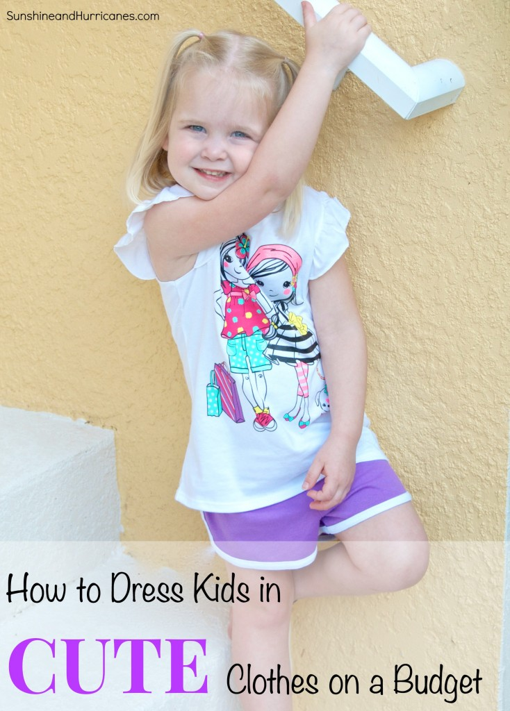 We want our kids to look cute, but as quickly as they grow out of clothes, we also have to keep what we spend under control.  You don't have to spend a fortune to keep up with growing kids and to have them wear clothes that look good. How to Dress Kids in Cute Clothes on a Budget. sunshineandhurricanes.com