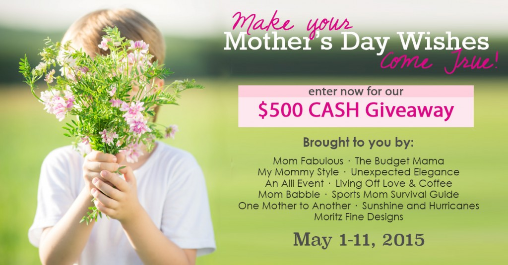 Make Your Mother's Day Wishes Come True Mother's Day Giveaway $500