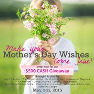 Mother's Day Giveaway $500 CASH!!!