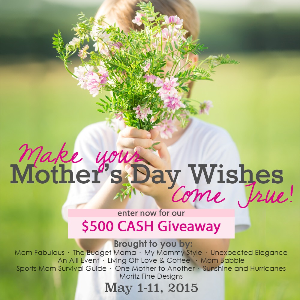 Mother's Day Giveaway $500 Cash. SunshineandHurricanes.com