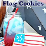Patriotic Punch and Flag Cookies