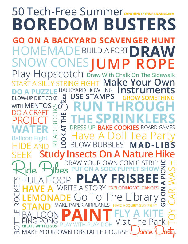 "Looking for some inexpensive and tech-free ways to keep your kids entertained this summer? This cute free Summer Boredom Busters Printable would be perfect to hang on your fridge and then next time you hear ""I'm Bored"" you'll have ideas right at your fingertips. Summer Boredom Busters Printable from SunshineandHurricanes.com"