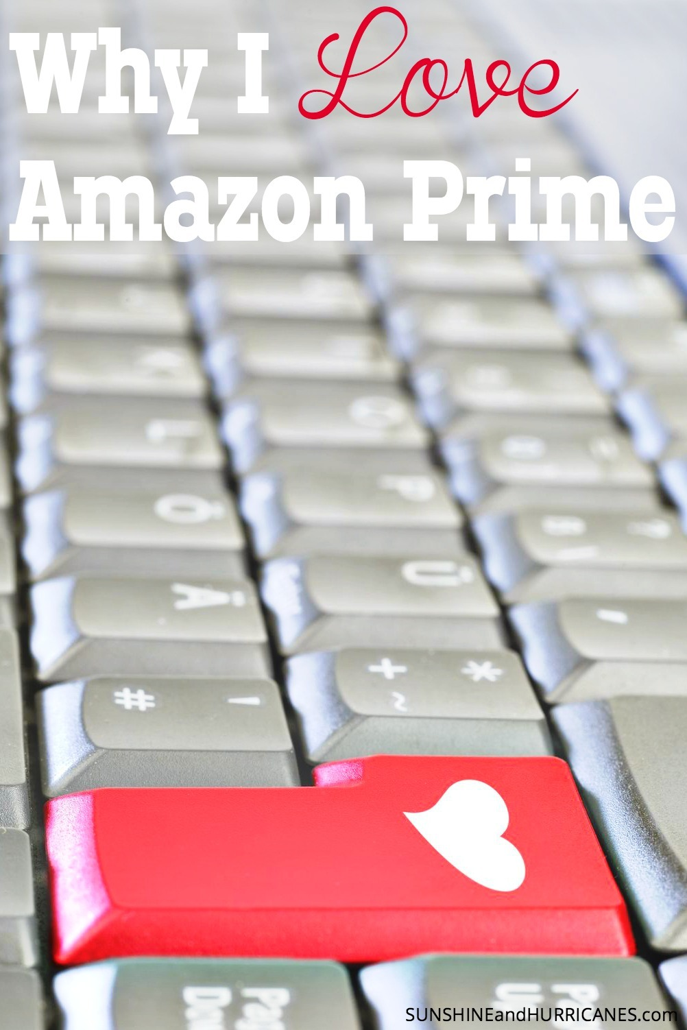 Have you been wondering what the advantages are of Amazon Prime? You can save money and time if you know how to use it and you will quickly discover it can be one of the best investments your family makes. Why I Love Amazon Prime. SunshineandHurricanes.com
