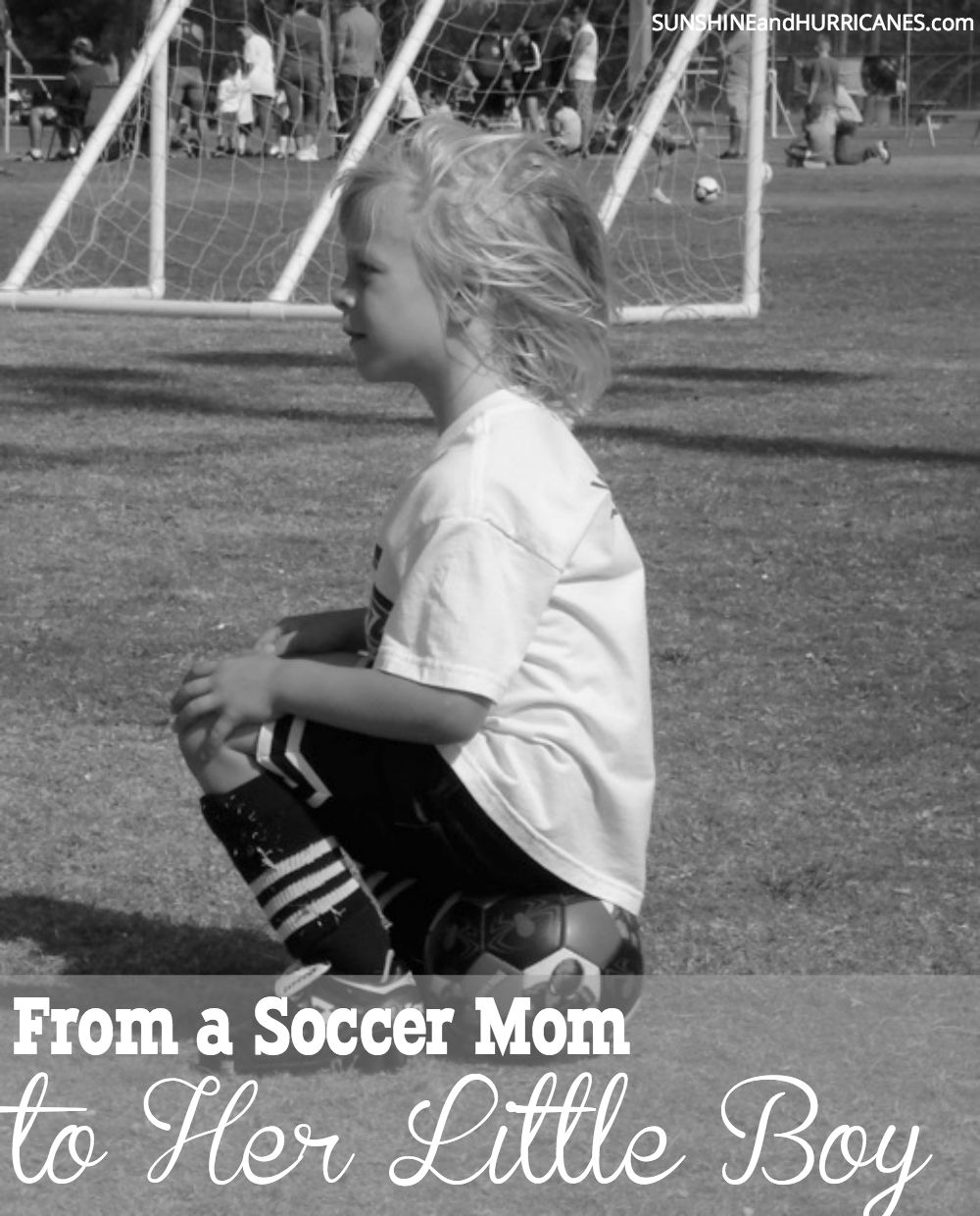 Do you often wonder if you're making the right choices when it comes to letting your kids push themselves for their passions? Sometimes we just have to realize it isn't our choices that matter. From a Soccer Mom to Her Little Boy. SunshineandHurricanes.com