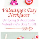 These Adorable Valentine's Day Necklaces are so super easy to make! A perfect Valentine's Day craft for a school party or just festive fun at home.