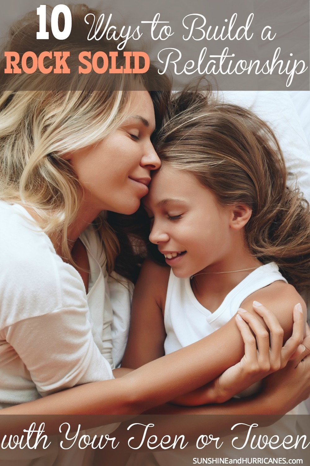 Navigating the tween and teen years can be difficult, but there are plenty of parents out there that will tell you that no matter how trying their teens are great kids. Here are 10 ways to build a rock solid relationship with your teen (or tween) . SunshineandHurricanes.com