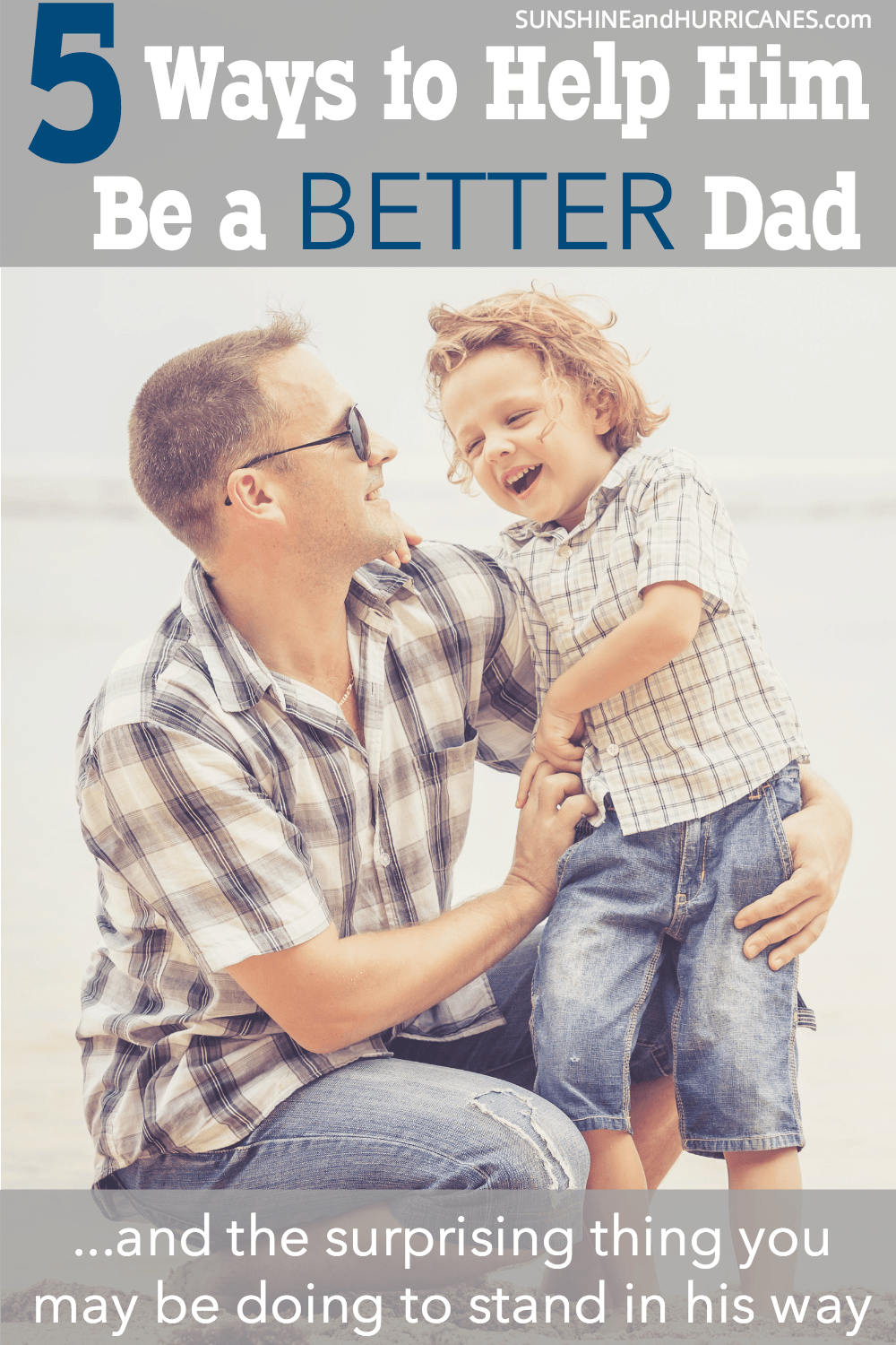 Do you wish their father would take a more active role in your kid's lives? Here are 5 Ways to Help Him Be a Better Dad and One Surprising Thing That May Be Standing in His Way...