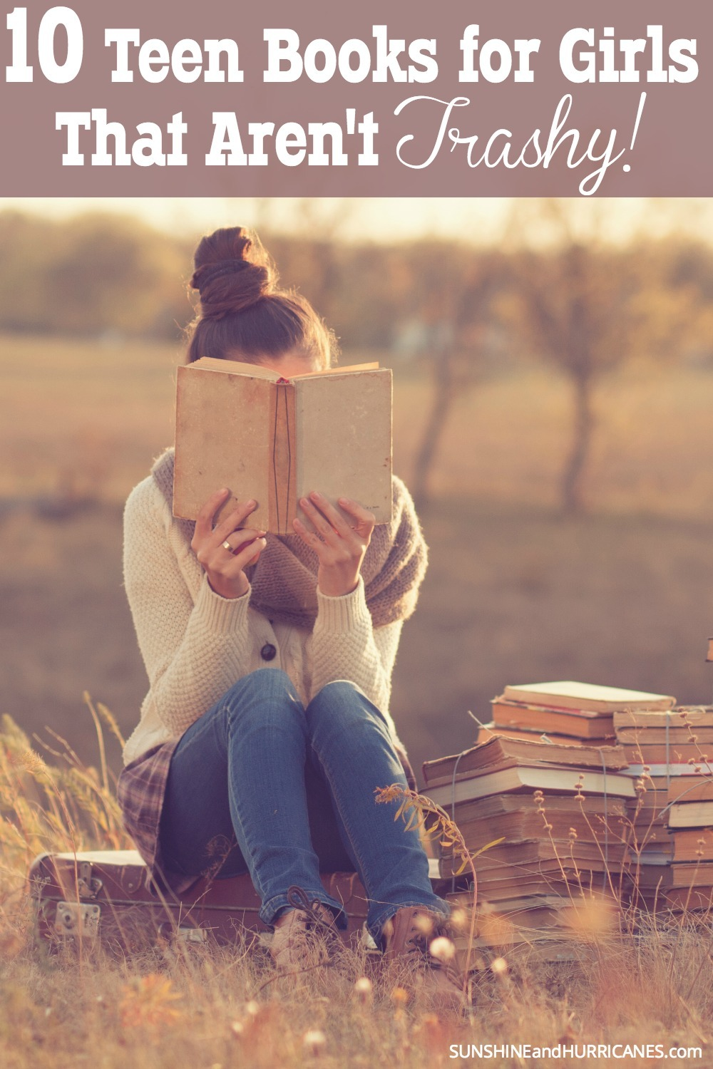 Are you tired of your daughter reading trashy books? We all know there is a time and place for a light beach read or a mindless novel to get lost in, but sometimes our girls need a little substance too! Here are 10 quality books all suggested for teen girls from a teen girl. 10 books for girls that aren't trashy . SunshineandHurricanes.com
