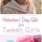 Valentine's Day gifts for tween girls She may be a little more spicy than sweet at the moment, but it doesn't meant she won't love knowing that you still think she's your Valentine.