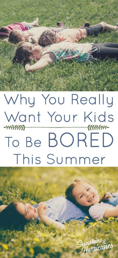 Why You Really Want Your Kids To Be Bored This Summer