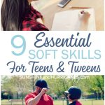 Preparing our teens and tweens to be independent adults is more than teaching them to do the laundry or cook a meal. These are 9 Essential Soft Skills for Teens and Tweens that will be the key to their grown-up success.