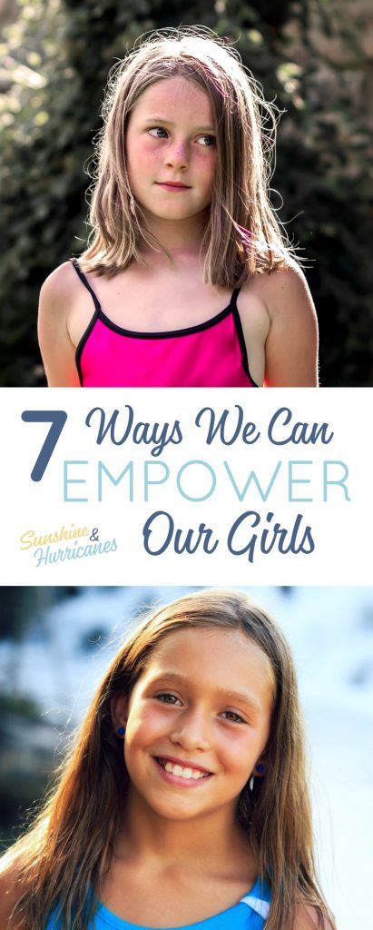 7 Surefire Ways to Raise Strong and Confident Girls
