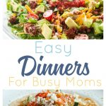 20 Fast Dinners for Busy Families. Easy meals to get everyone fed with recipes even picky kids wills love.