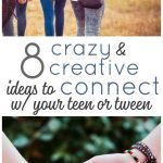 Want to connect with your teen or tween? This age can be challenging, but you can still build a strong relationship with your teenager. Try these 8 Crazy and Creative Ideas to bring your closer